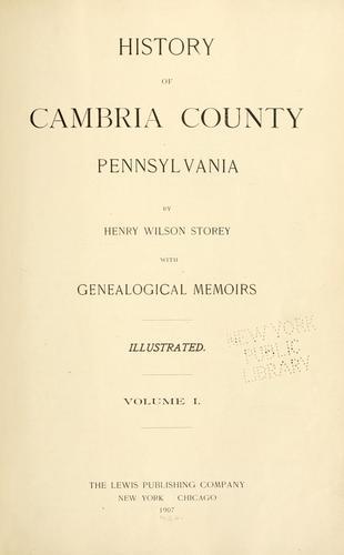 Download History of Cambria County, Pennsylvania.