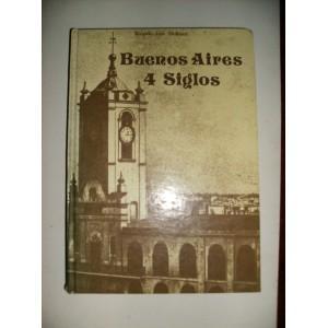 Buenos Aires 4 Siglos