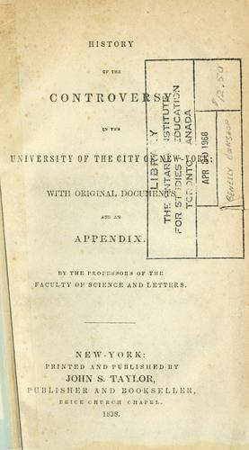 History of the controversy in the University of the City of New York