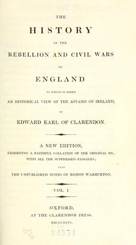Download The history of the rebellion and civil wars in England, to which is added an historical view of the affairs of Ireland.