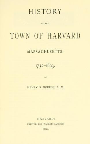 History of the town of Harvard, Massachusetts, 1732-1893