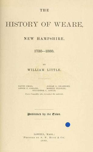 Download The history of Weare, New Hampshire, 1735-1888.