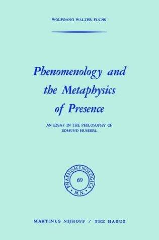 Download Phenomenology and the Metaphysics of Presence