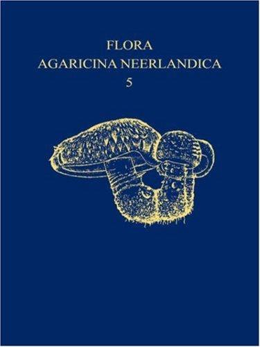 Download Flora Agaricina Neerlandica – Volume 5 (p)