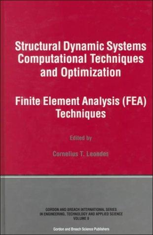 Download Structural Dynamic Systems Computational Techniques and Optimization