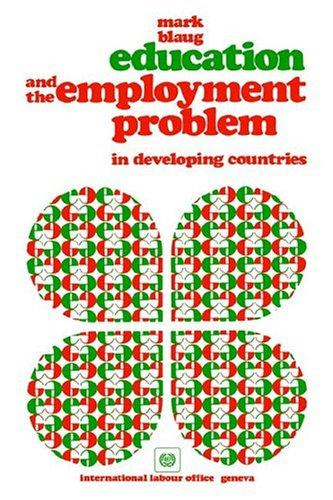 Download Education And The Employment Problem In Developing Countries