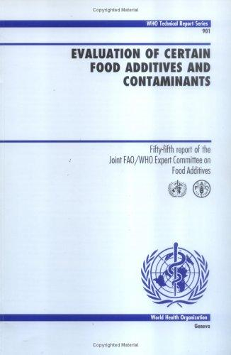 Download Evaluation of certain food additives and contaminants