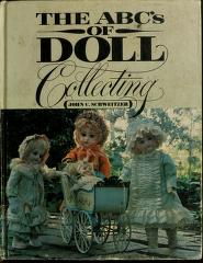 Cover of: The ABC's of doll collecting | John C. Schweitzer