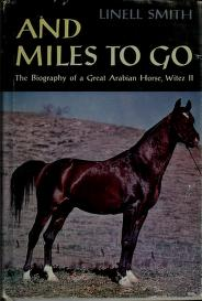And miles to go by Linell Nash Smith