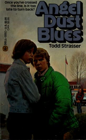 Cover of: ANGEL DUST BLUES | Todd Strasser