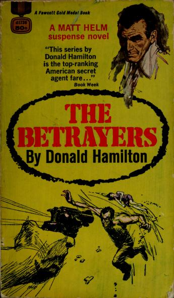 The betrayers by Donald Hamilton