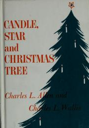 Cover of: Candle, star, and Christmas tree | Charles Livingstone Allen