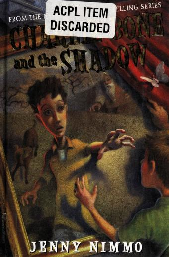 Charlie Bone and the shadow by Nimmo, Jenny.