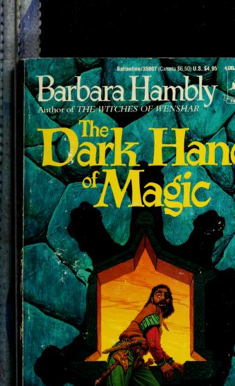 Cover of: The Dark hand of Magic (Unschooled Wizard 3) | Barbara Hambly