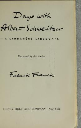 Days with Albert Schweitzer by Frederick Franck
