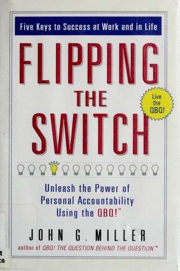 Flipping the switch by Miller, John G.