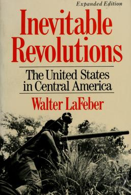 Cover of: Inevitable revolutions | Walter LaFeber