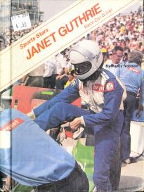 Cover of: Janet Guthrie, race car driver | Nancy Robison