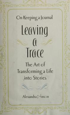 Cover of: Leaving a trace | Alexandra Johnson