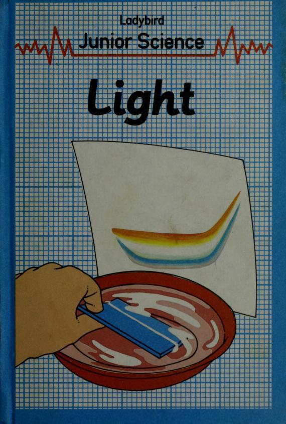 Light (Ladybird Junior Science) by John Paull, Dorothy Paull