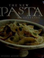 The new pasta cook book by Joanne Glynn