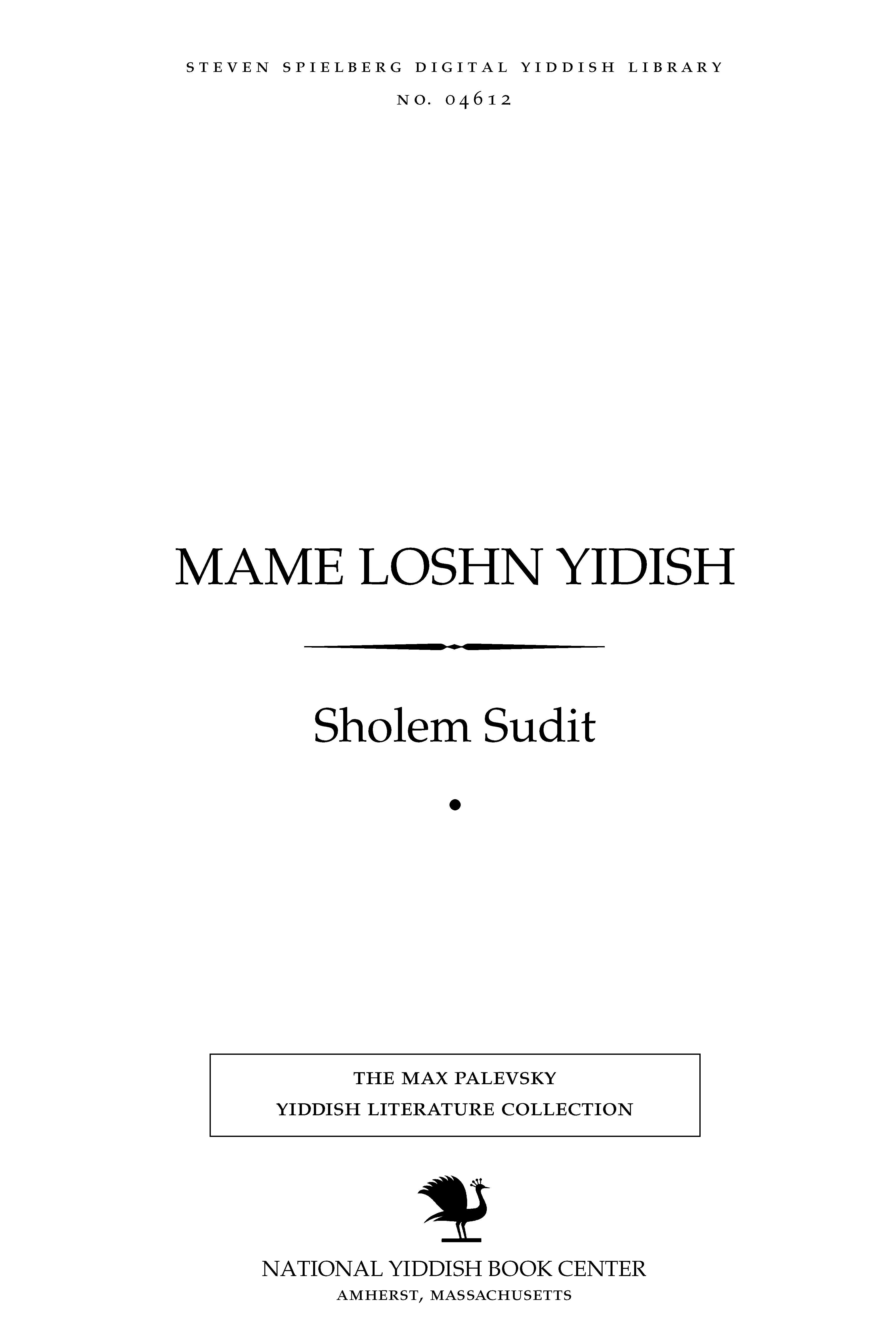 Cover of: Mame loshn Yidish- | Sholem Sudit