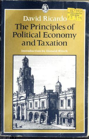Cover of: Principles of Political Economy and Taxation   David Ricardo