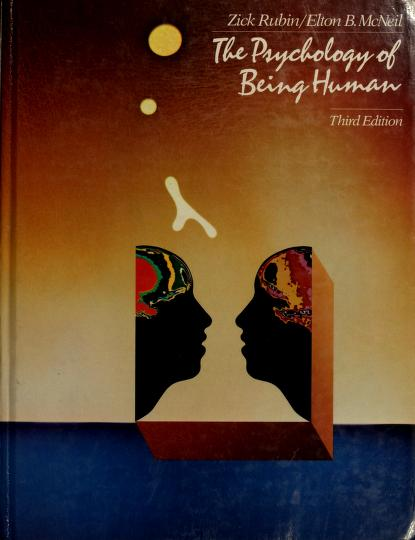 The psychology of being human by Zick Rubin