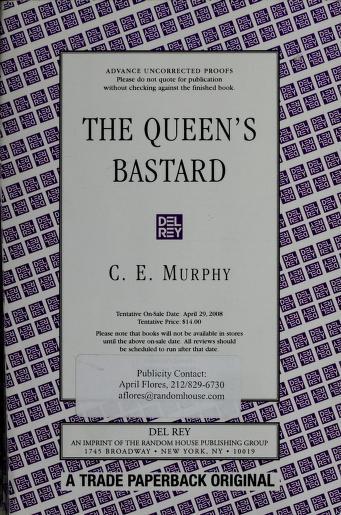 The queen's bastard by C. E. Murphy