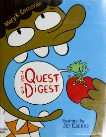 Cover of: The quest to digest | Mary K. Corcoran