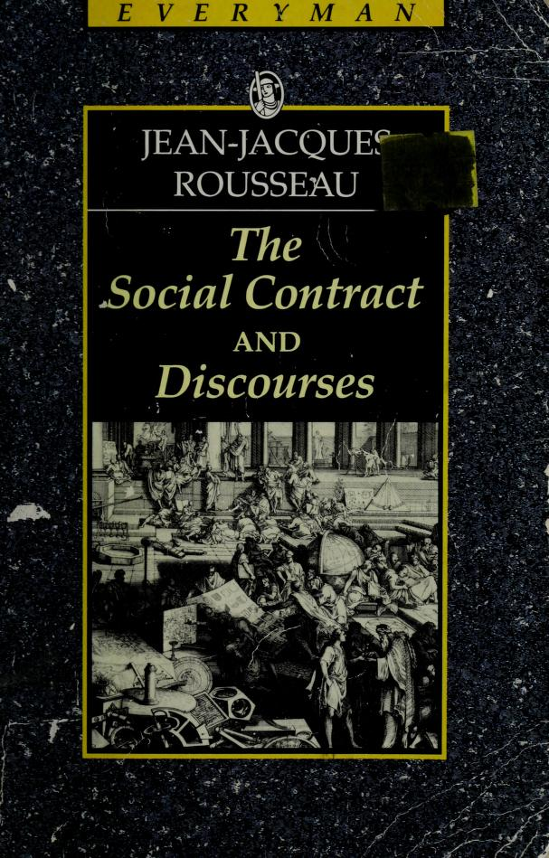 The social contract ; and, Discourses by Jean-Jacques Rousseau