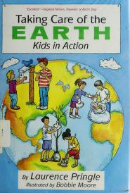 Cover of: Taking care of the earth | Laurence P. Pringle