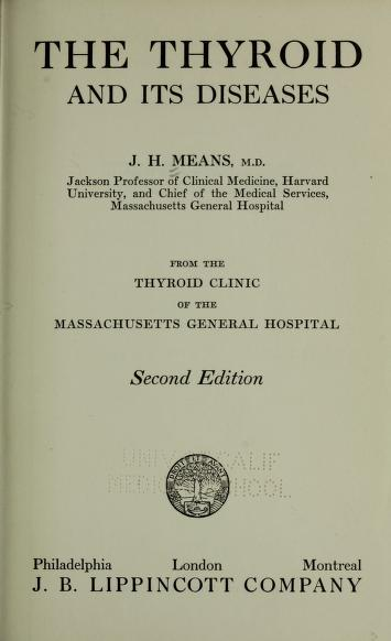 Cover of: The thyroid and its diseases | James Howard Means
