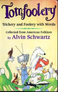 Cover of: Tomfoolery   Alvin Schwartz