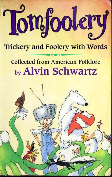Tomfoolery by Alvin Schwartz