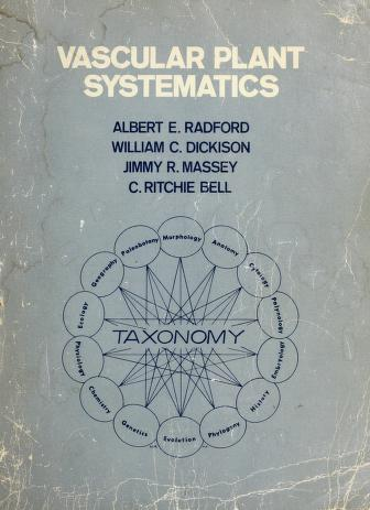 Cover of: Vascular plant systematics by by Albert E. Radford ... [et al.] ; with contributions by Ben W. Smith ... [et al.] ; ill., except appendix, by Marion S. Seiler.