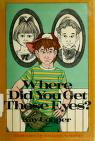 Cover of: Where did you get those eyes? by Kay Cooper