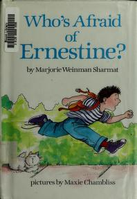 Cover of: Who's afraid of Ernestine? | Marjorie Weinman Sharmat