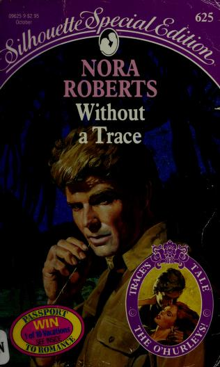 Without A Trace (Harlequin Special Edition, No 625) by Roberts