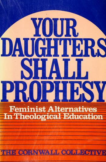 Cover of: Your daughters shall prophesy | Cornwall Collective.