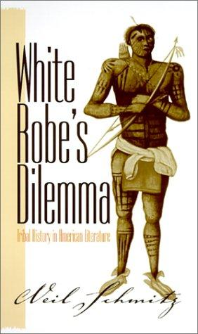 White Robe's dilemma by Neil Schmitz