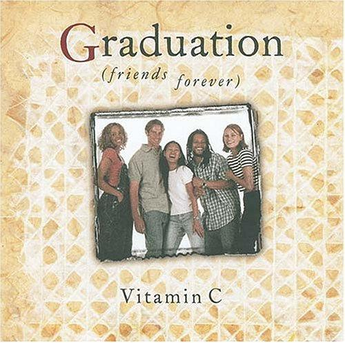 Graduation (friends forever) by Vitamin C