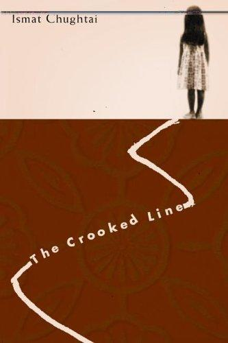 The Crooked Line (Women Writing the Middle East) by Ismat Chughtai