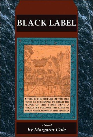 Black Label by Margaret Cole