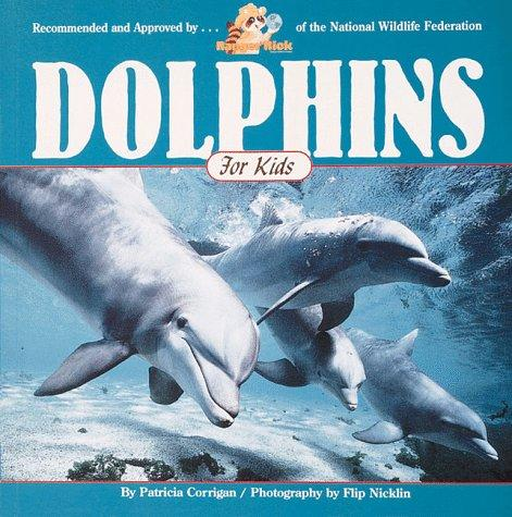 Dolphins for kids by Patricia Corrigan