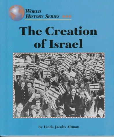 The creation of Israel by Linda Jacobs Altman