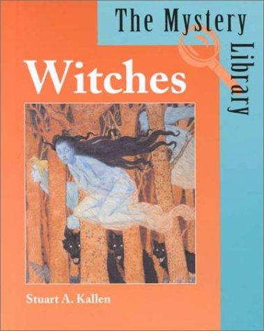 Witches by Stuart A. Kallen