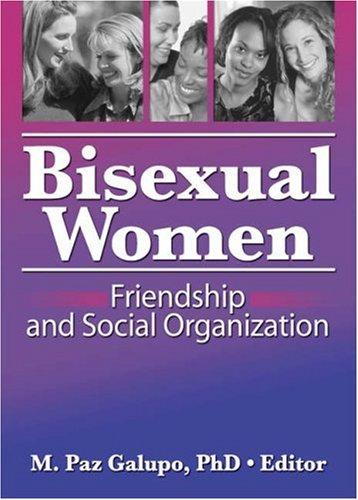 Bisexual Women by M. Paz, Ph.d. Galupo