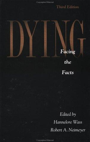 Dying: Facing The Facts by Hannelore Wass