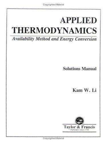 Applied Thermodynamics by Li Kam